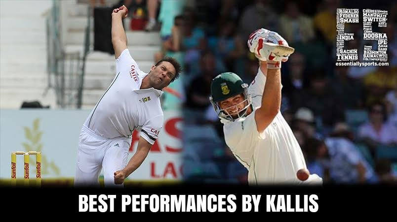 Best Performances by Jacques Kallis