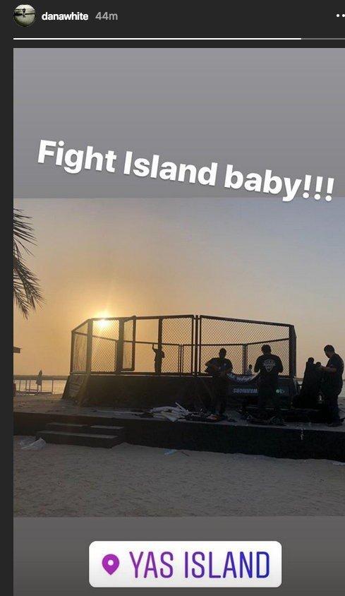 Dana white Fight Islan