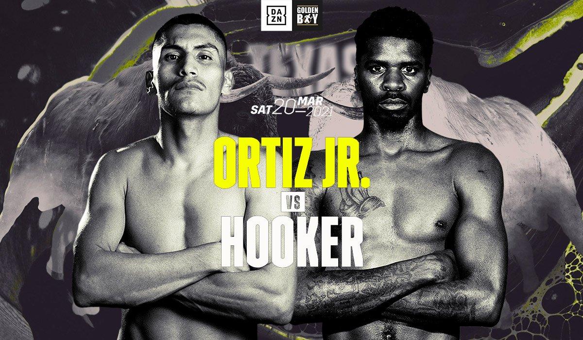 Watch Golden Boy Boxing: Ortiz Jr. vs Hooker 3/20/21